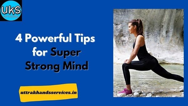 4-powerful-tips-for-super-strong-mind