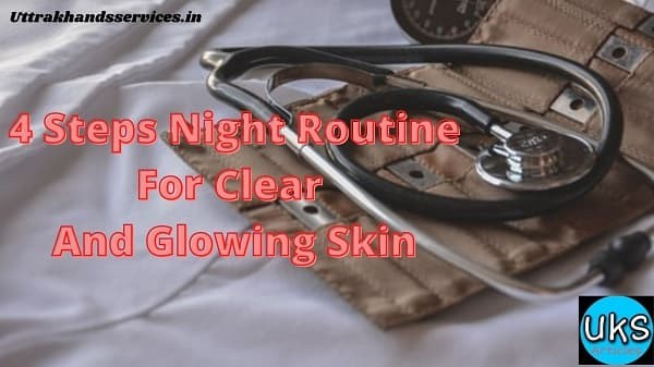 4-steps-night-routine-for-clear-and-glowing-skin