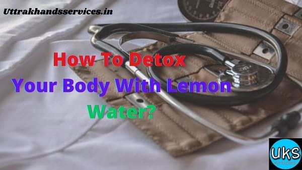 how-to-detox-your-body-with-lemon-water