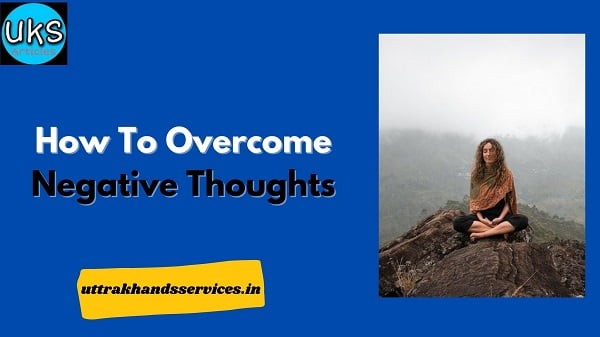 how-to-overcome-negative-thoughts