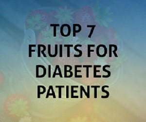 Top 7 Fruits for Diabetes Patients