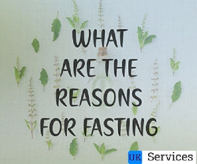 What are the Reasons for Fasting