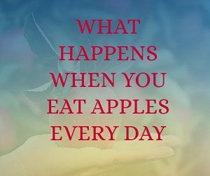 what-happens-when-you-eat-apples-every-day