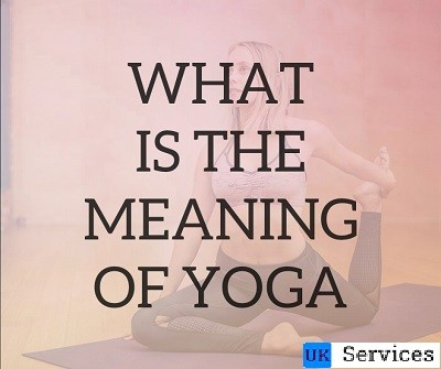 what-is-the-meaning-of-yoga